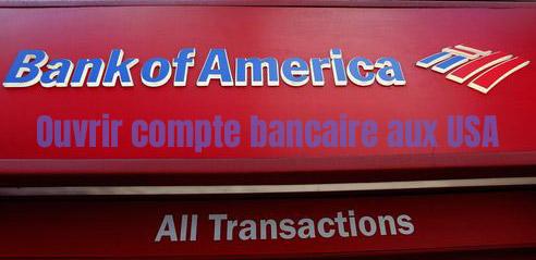 Ouvrir compte bancaire aux USA