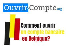Ouvrir compte bancaire en Belgique