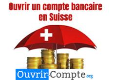 Ouvrir compte bancaire en Suisse