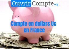 Ouverture compte dollars Us en France