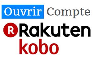 comment ouvrir un compte kobo ?