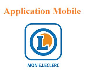 Mon E.Leclerc : s'inscrire à Leclerc Drive sur mobile