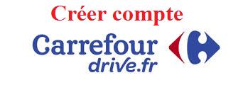 guide de création d'un compte Carrefour Drive