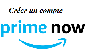 s'inscrire à prime now amazon