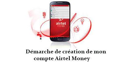Création compte Airtel Money