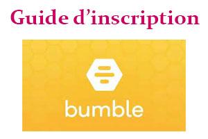 S'inscrire sur Bumble
