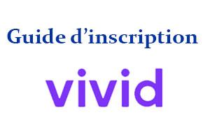 Guide inscription Vivid
